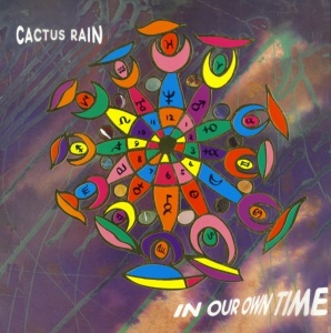 cactus_rain-in_our_own_time